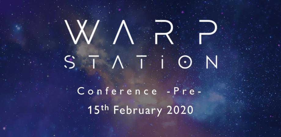 WARP STATION Conference -Pre-